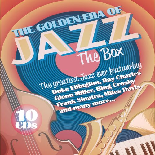 The Golden Era of Jazz: The Box