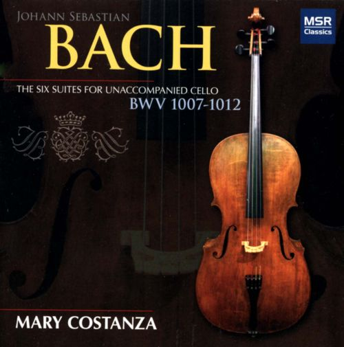 Bach: The Six Suites for Unaccompanied Cello