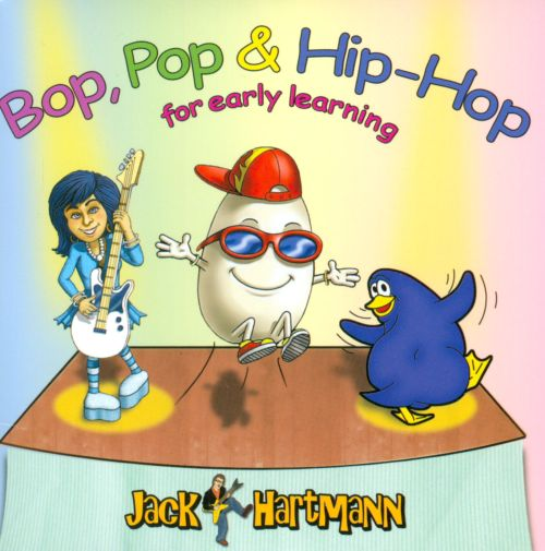 Bop, Pop & Hip-Hop For Early Learning