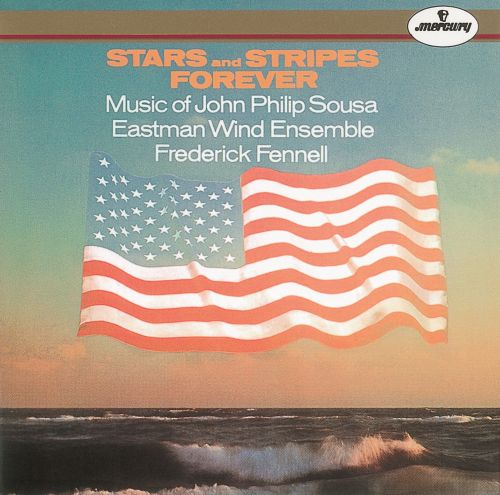 Stars and Stripes Forever: Music of John Philip Sousa