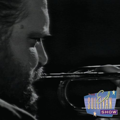 Man With a Horn [Performed Live On the Ed Sullivan Show]