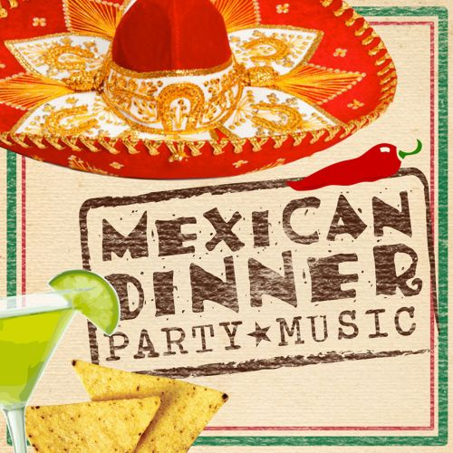 Dinner Party Music mexican dinner party music - supper club | songs, reviews, credits