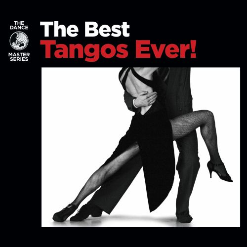 The Best Tangos Ever!