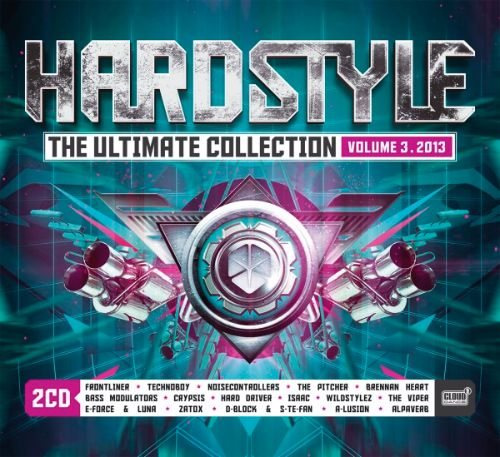 Hardstyle: The Ultimate Collection 2013, Vol. 3