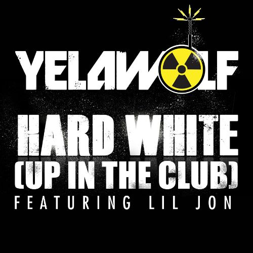 Hard White (Up in the Club)