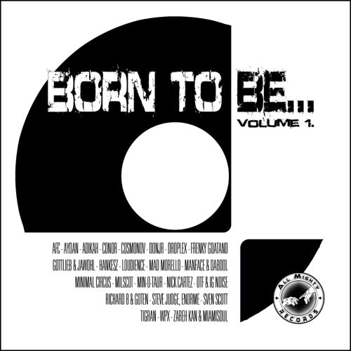 Born to Be, Vol. 1