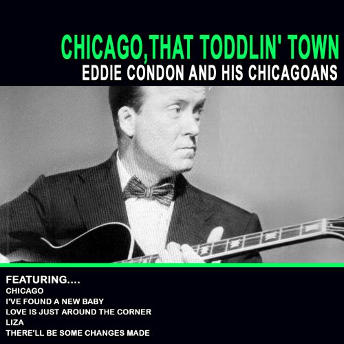 Chicago: That Toddlin' Town