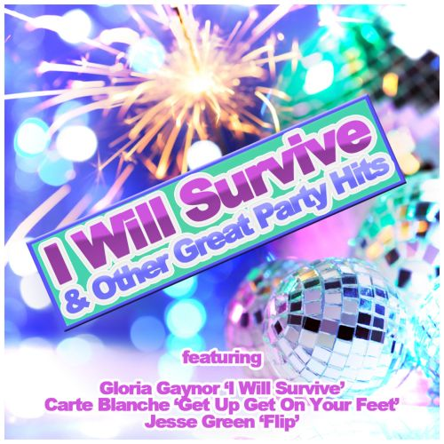 I Will Survive and Other Great Hits