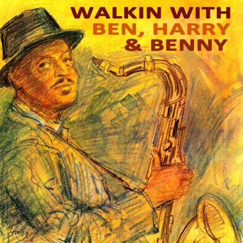 Walkin With Benny Harry and Ben