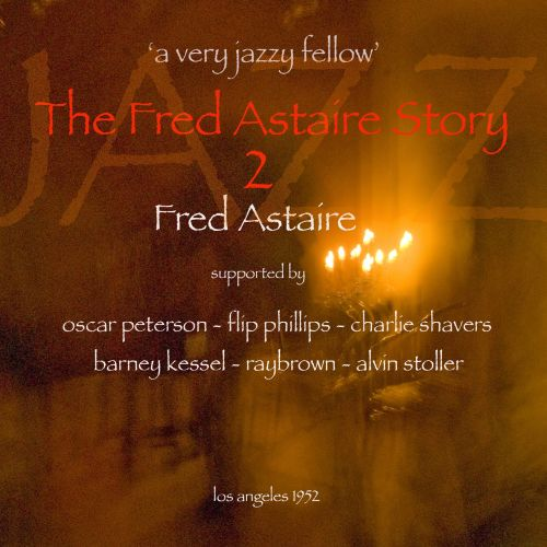 The Fred Astaire Story, Vol. 2