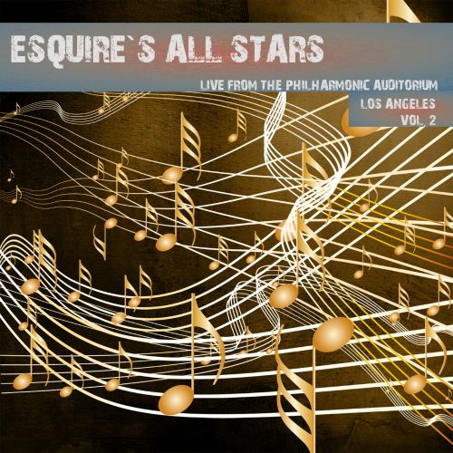 Esquire All Stars Swing Live: Los Angeles January 17, 1945