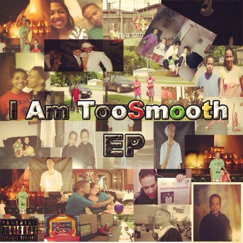 I Am Too Smooth EP
