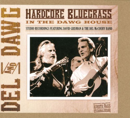 Hardcore Bluegrass in the Dawg House