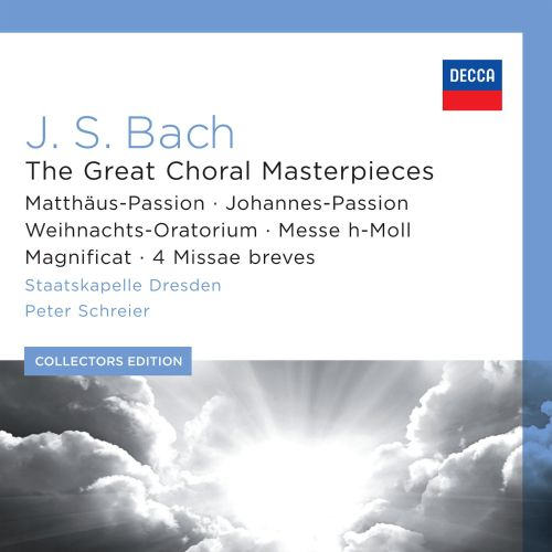 Bach: The Great Choral Masterpieces