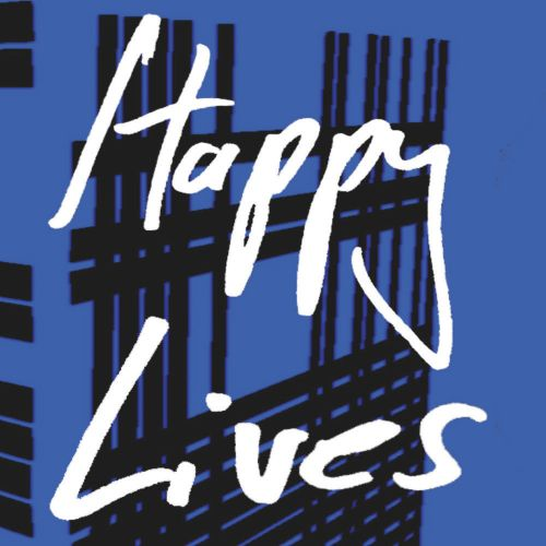 Happy Lives