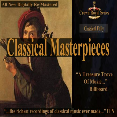 Classical Masterpieces: Classical Folly