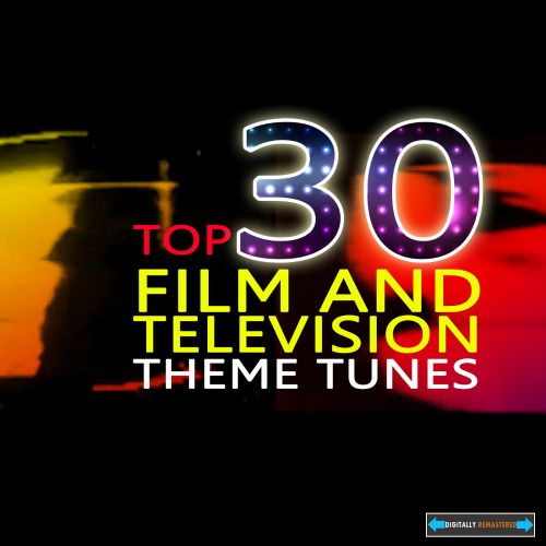 Top Thirty Film and Television Themes