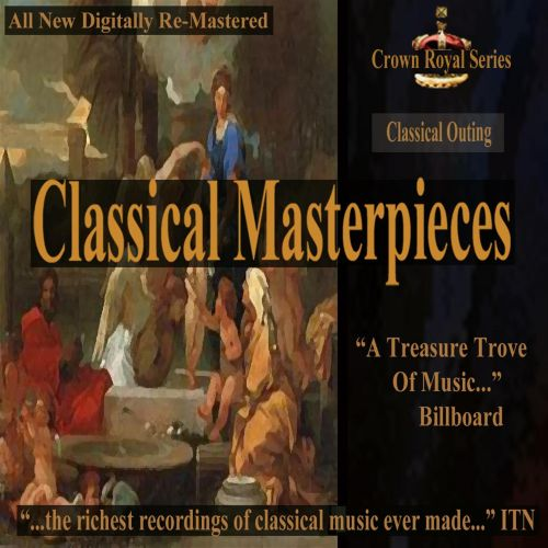 Classical Masterpieces: Classical Outing