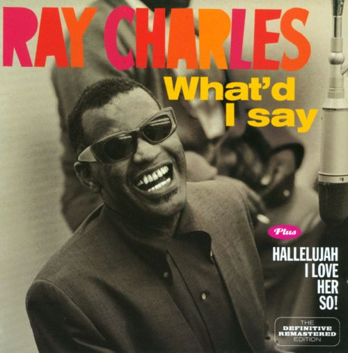Ray Charles WhatD I Say Yes Indeed The Right Time