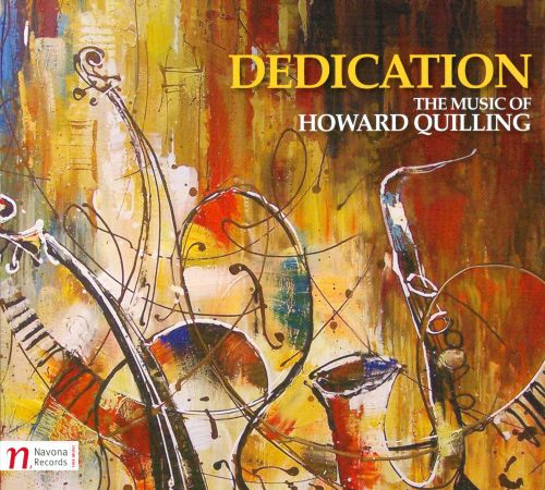 Dedication: The Music of Howard Quilling