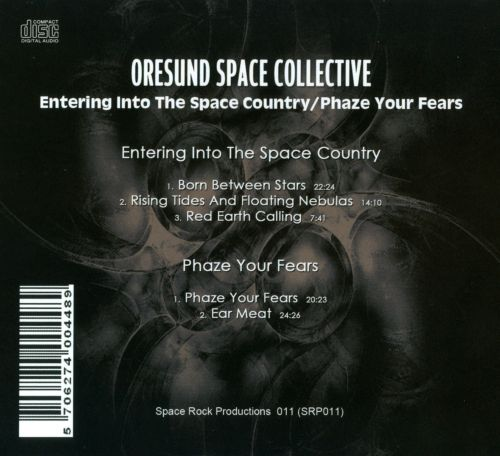 Entering Into the Space Country/Phaze Your Fears