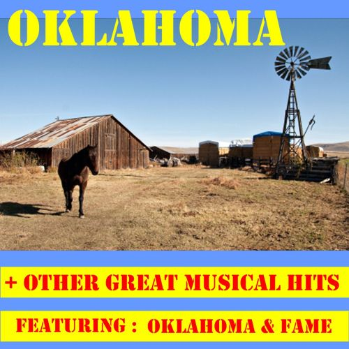 Oklahoma + Other Great Musical Hits