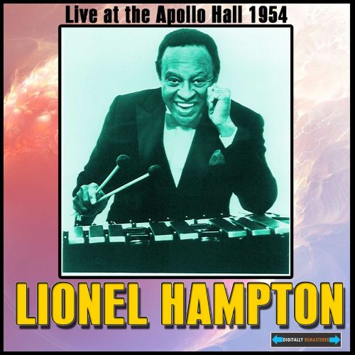 Lionel Hampton Live at the Apollo Hall 1954