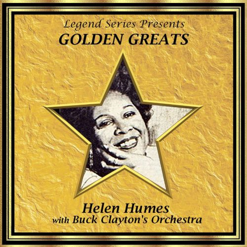 Helen Humes With Buck Clayton's Orchestra