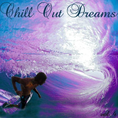 Chill Out Dreams 4