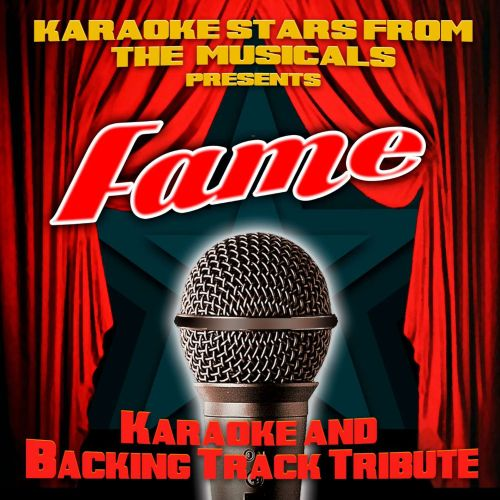 Karaoke Stars From the Musicals Presents Fame