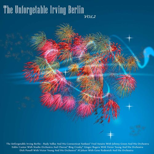 The  Unforgettable Irving Berlin, Vol. 2