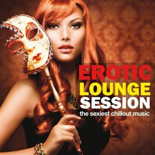 Erotic Lounge Session