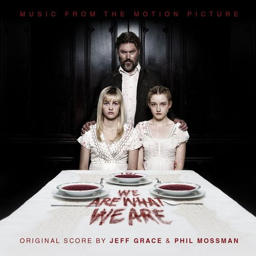 We Are What We Are [Music from the Motion Picture]