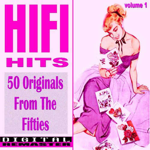 50 Original  HiFi Hits of the Fifties, Vol. 1