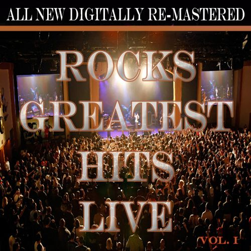 Rock's Greatest Hits Live, Vol. 1