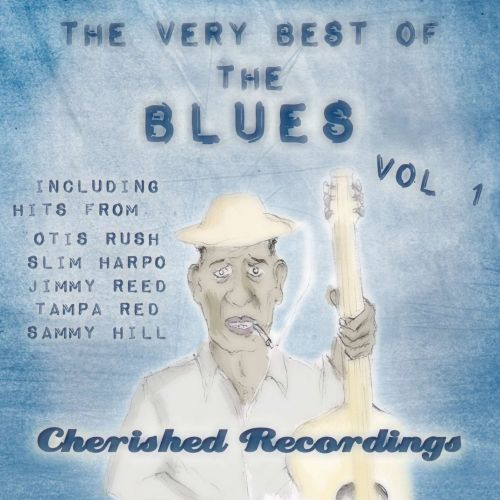 The  Very Best of the Blues, Vol. 1 [Cherished]