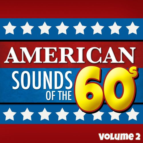 American Sounds of the 60's, Vol. 2
