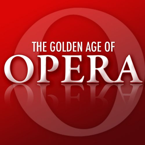 The Golden Age of Opera