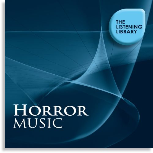 Horror Music: The Listening Library