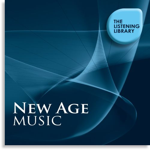 New Age Music: The Listening Library