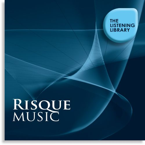 Risque Music: The Listening Library