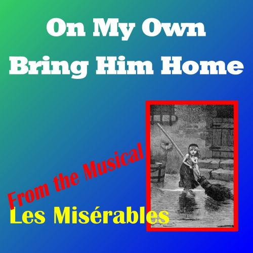 Come To Me (From Les Miserables - The Musical)
