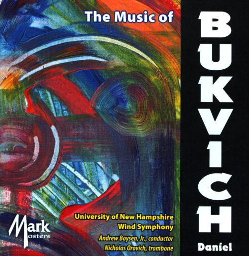 The Music of Daniel Bukvich