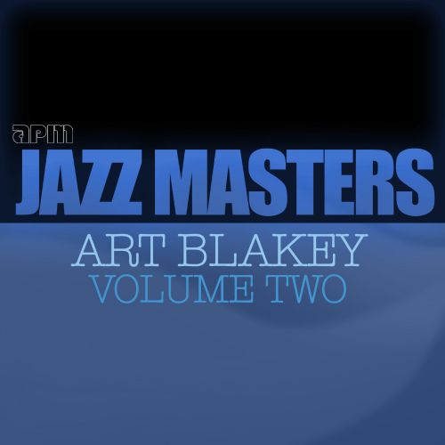 Jazz Masters: Art Blakey, Vol. 2