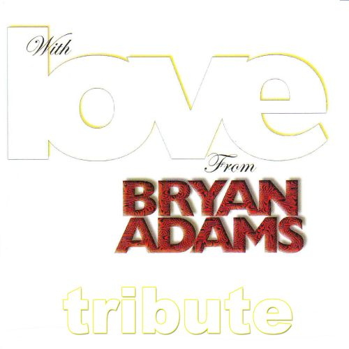Dubble Trubble Tribute To Bryan Adams: With Love
