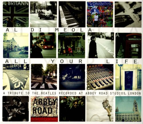 All Your Life: A Tribute to the Beatles Recorded at Abbey Road Studios, London