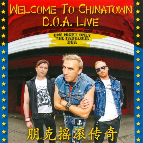 Welcome to Chinatown: D.O.A. Live