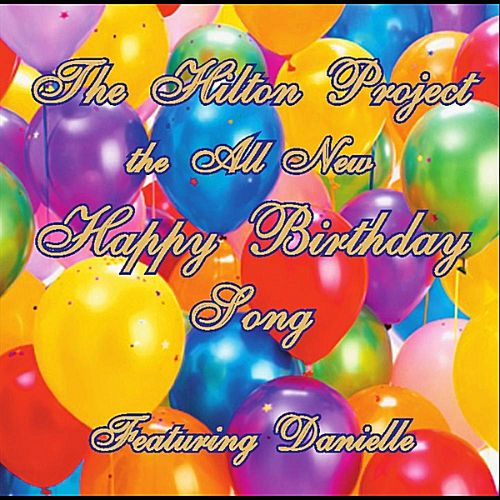 The All New Happy Birthday Song