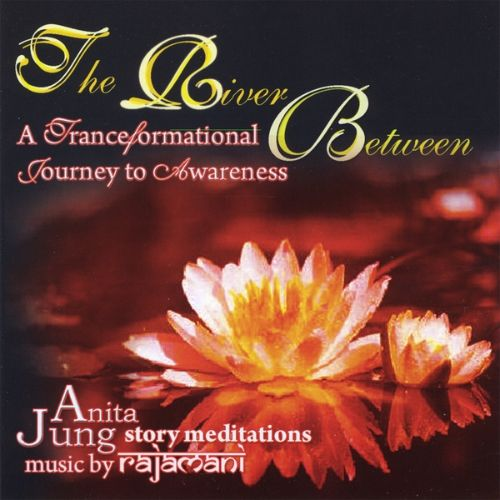 The River Between: A TranceFormational Journey to Awareness