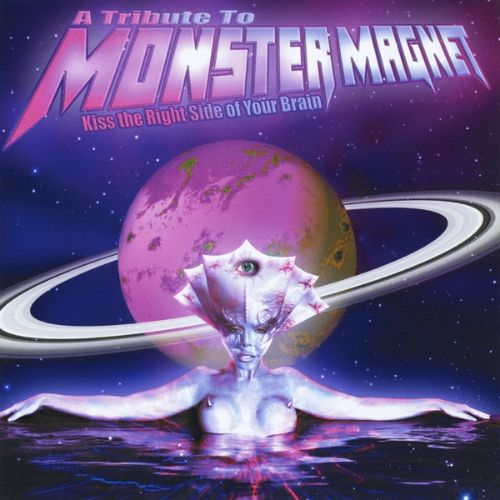 Kiss the Right Side of Your Brain: Tribute to Monster Magnet